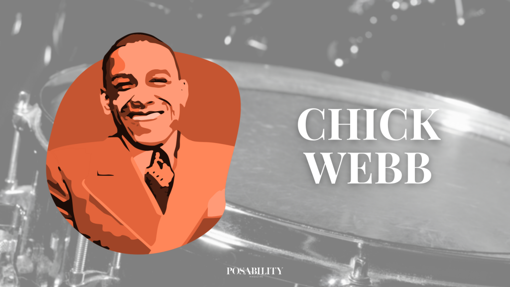 Chick Webb lived with restricted growth