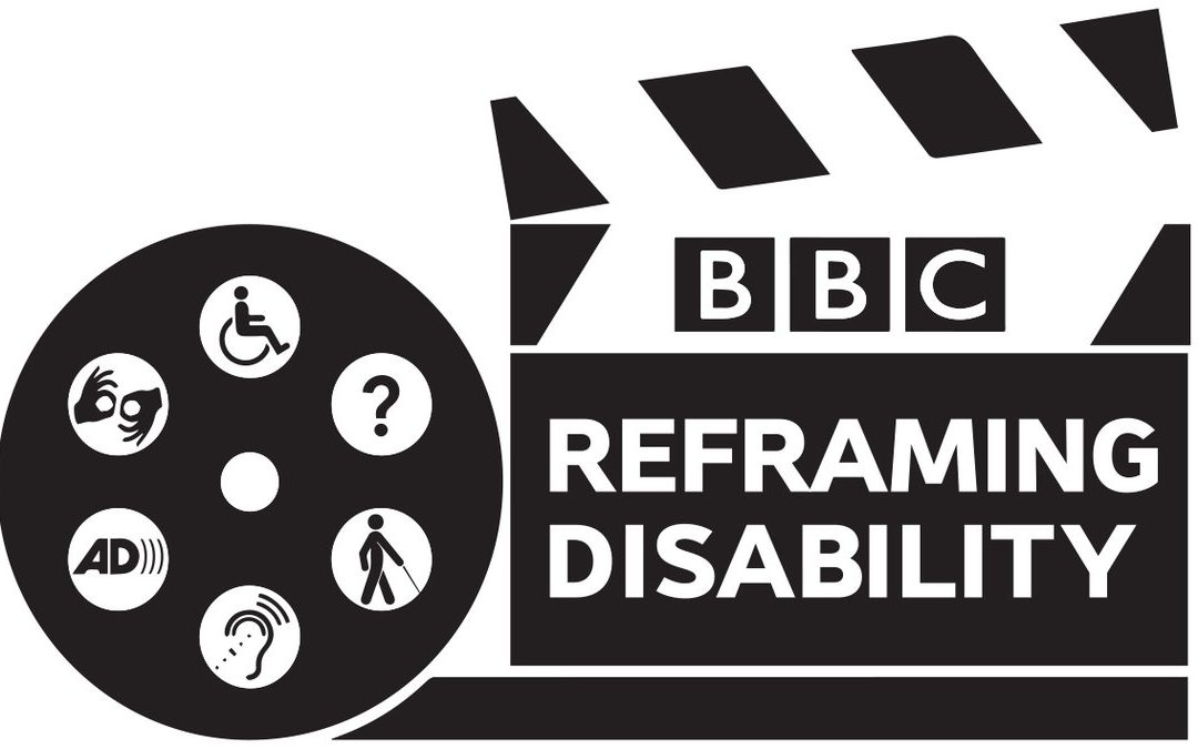 BBC Reframing Disability